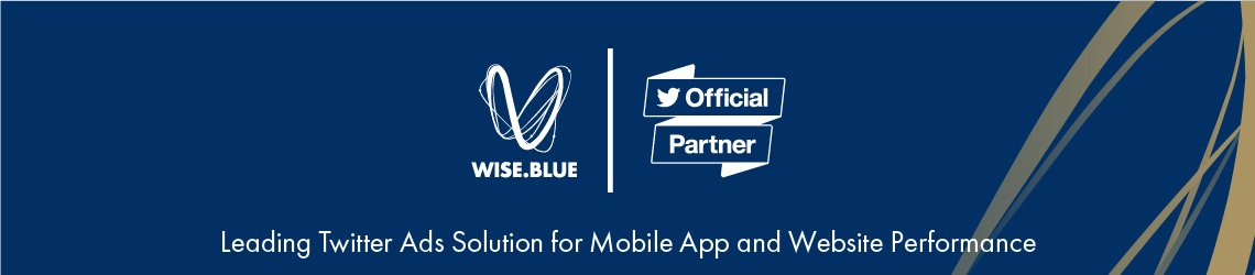 Wise.Blue joins the Twitter Official Partner program to empower performance advertisers
